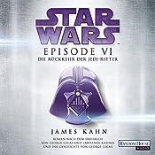 Die Rückkehr der Jedi-Ritter (Star Wars Episode 6) | James Kahn