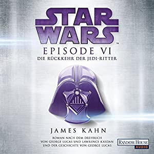 Die Rückkehr der Jedi-Ritter (Star Wars Episode 6) Audiobook