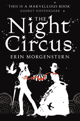 """The Night Circus"" av Erin Morgenstern"