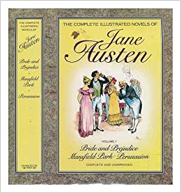 The Complete Illustrated Novels Of Jane Austen Vol 1 Only Amazon Books