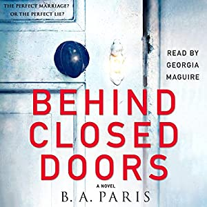 B. A. Paris - Behind Closed Doors Audiobook