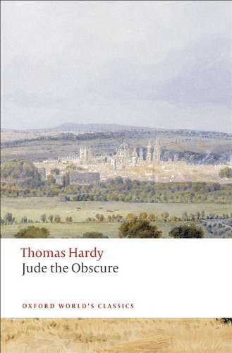 Jude the Obscure (Oxford World's Classics) by Hardy, Thomas published by Oxford University Press, USA (2009)