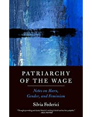 Federici, S: Patriarchy Of The Wage: Notes on Marx, Gender, and Feminism
