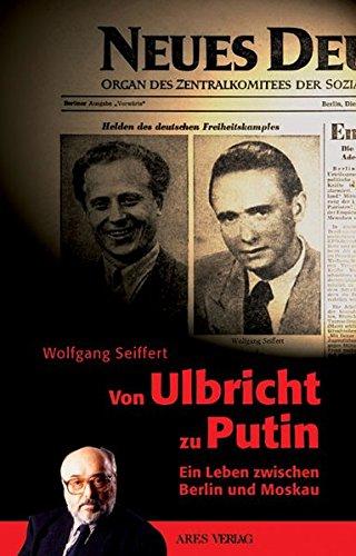 Selbstbestimmt. Ein Leben im Spannungsfeld von geteiltem Deutschland und russischer Politik