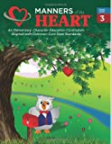 Manners of the Heart Third Grade, Jill Rigby Garner, 1930236085
