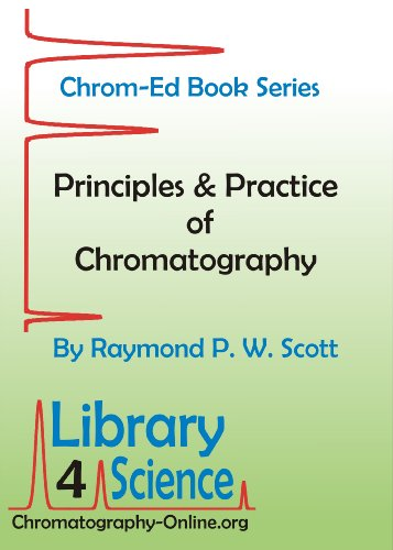 Principles and Practice of Chromatography (Chrom-Ed Book Series) (English Edition)