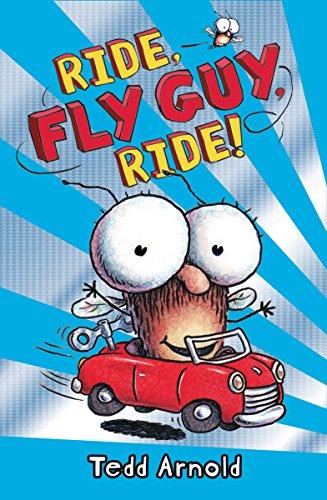 B.O.O.K Ride, Fly Guy, Ride! (Fly Guy #11)<br />[Z.I.P]