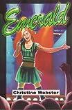 Emerald, Christine Webster, 193342379X