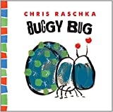 Buggy Bug, Chris Raschka, 1419712004