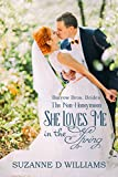 She Loves Me In The Spring: The Non-Honeymoon (Barrow Bros. Brides Book 1)