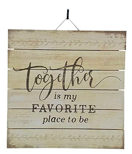 Imprints Plus Together is My Favorite Place to Be Inspirational Distressed Wood Sign, 12