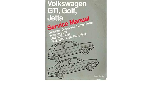 Amazon.com: Volkswagon Service Manual - GTI, Golf, Jetta - Gasoline, Diesel and Turbo Diesel including 16V - 1985 to 1992: Books