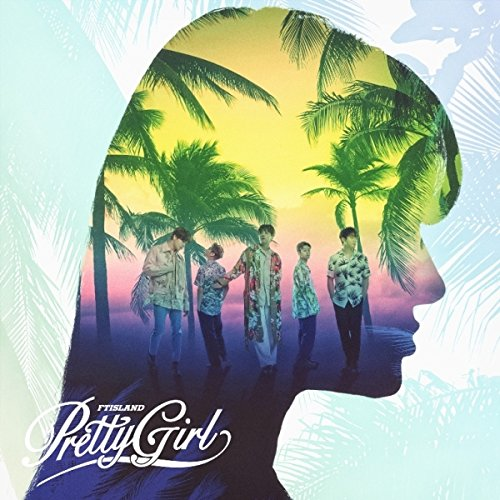 FT ISLAND Pretty Girl[첫 한정반A] Single, CD+DVD, Limited Edition