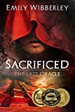 Sacrificed (The Last Oracle Book 1)