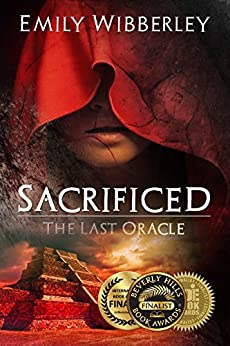 Sacrificed (The Last Oracle Book 1) by [Wibberley, Emily]