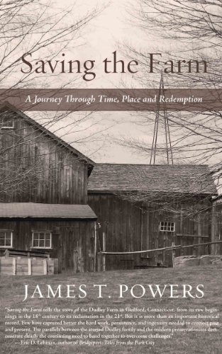 Saving the Farm: A Journey Through Time, Place and Redemption by [Powers, James T.]