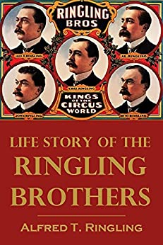Life Story of the Ringling  Brothers