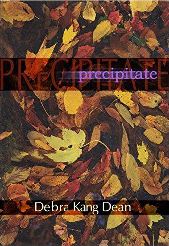 Precipitates (American Poets Continuum)
