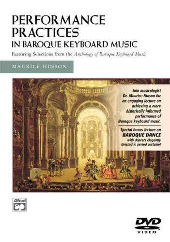 Performance Practices in Baroque Keyboard Music DVD (with Bonus Lecture on Baroque Dance)