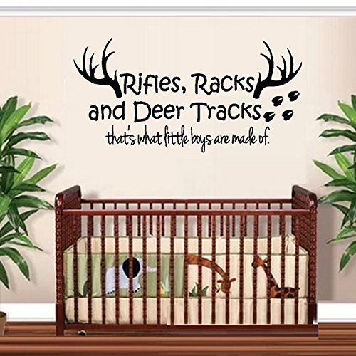 RIFLES RACKS, AND DEER TRACKS, THAT'S WHAT LITTLE BOYS ARE MADE OF R-1 ~ WALL DECAL 13