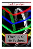 The God of His Fathers, Jack London, 147810466X