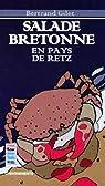 Salade Bretonne en Pays de Retz par Gilet