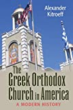The Greek Orthodox Church in America: A Modern
