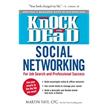Knock Em Dead—Social Networking: For Job Search & Professional Success