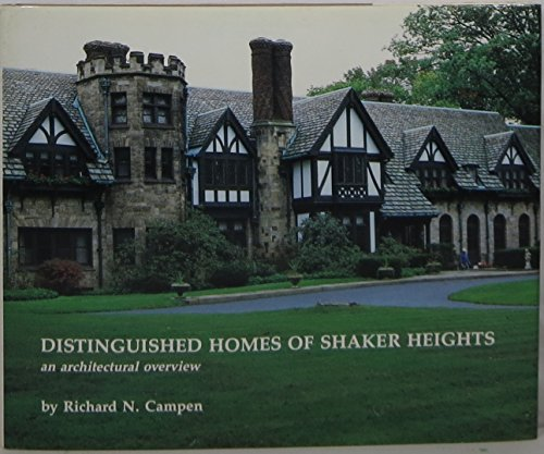 Distinguished Homes of Shaker Heights: an Architectural Overview
