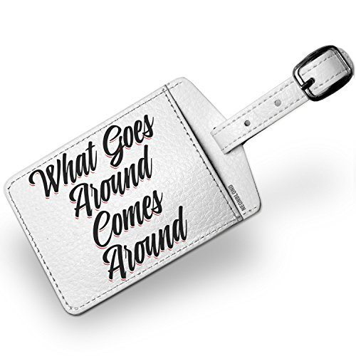 (Luggage Tag Vintage Lettering What Goes Around Comes Around - NEONBLOND)