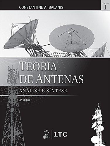 Teoria De Antenas. Análise E Sintese - Volume 1 Em Portuguese ...