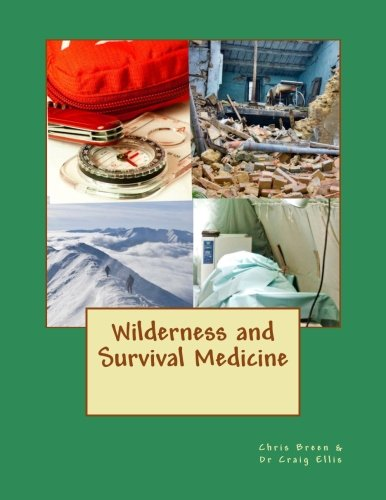 Wilderness and Survival Medicine