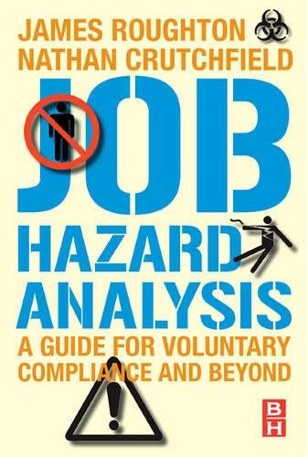 Job Hazard Analysis: A guide for voluntary compliance and...