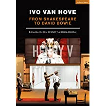 Ivo van Hove: From Shakespeare to David Bowie