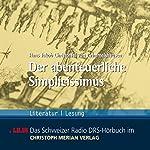 Der abenteuerliche Simplicissimus | Hans Jakob Christoffel von Grimmelshausen