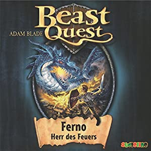 Ferno, Herr des Feuers (Beast Quest 1) Hörbuch