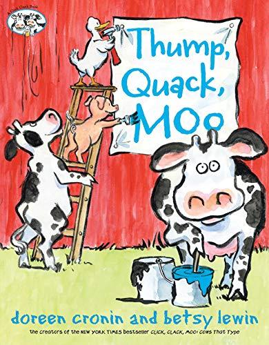 Thump, Quack, Moo: A Whacky Adventure (A Click Clack - Book Click Moo Clack Board