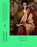 The Apostle John Photo Album: Non-Canonical Gospel and Book of Revelations Art, Christopher Byrne, 1466414979