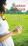 Nobody's Princess (A Willow Park Romance)