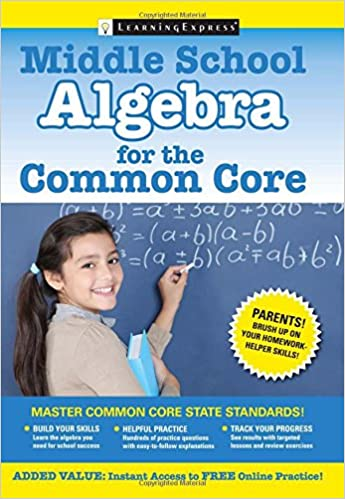 Middle School Algebra for the Common Core: LLC LearningExpress ...