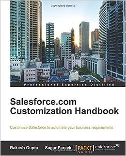 Book Salesforce.com Customization Handbook by Rakesh Gupta (2014-09-12)