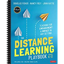 The Distance Learning Playbook, Grades K-12: Teaching for Engagement and Impact in Any Setting PDF