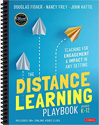 The Distance Learning Playbook, Grades K-12: Teaching for Engagement and Impact in Any Setting - Original PDF