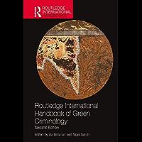 Routledge International Handbook of Green Criminology (Routledge International Handbooks) (English Edition)