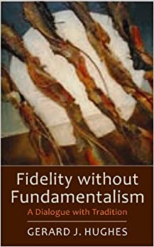 Book Fidelity without Fundamentalism: A Dialogue with Tradition