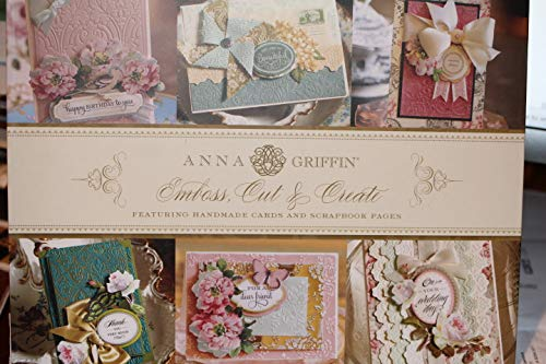 Emboss, Cut & Create Featuring Handmade Cards And Scrapbook Pages (Griffin Scrapbook Anna)