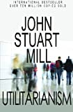 Utilitarianism, John Stuart Mill, 1452808236