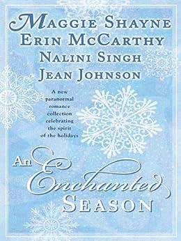 AN Enchanted Season (Psy/Changeling Series) by [Shayne, Maggie, Erin McCarthy, Nalini Singh, Jean Johnson]