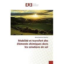 MOBILITE ET TRANSFERT DES ELEMENTS CHIMIQUES