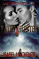 Fated Hunter (The Last Hunters) Paperback